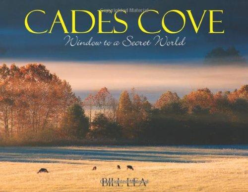 Cades Cove: Window To A Secret World
