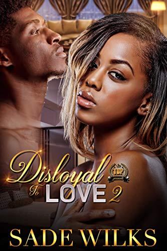 Search : Disloyal To Love 2
