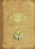 Imbolc: Rituals, Recipes & Lore for Brigid's Day (Llewellyn's Sabbat Essentials Book 8)