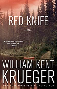 Red Knife: A Cork O'Connor Mystery (Cork O'Connor Mystery Series Book 8) by [Krueger, William Kent]