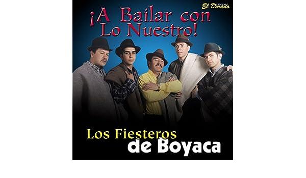 A Bailar Con Lo Nuestro [Explicit] by Los Fiesteros de Boyaca on Amazon Music - Amazon.com