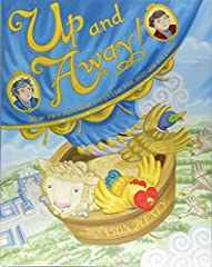 """""""It will . . . sweep readers away."""" —Kirkus Reviews """"Henry's lush, digital artwork depicts the splendorsof eighteenth-century France . . . a good addition tounits on aviation and inventors."""" —BooklistMore than a century before the W..."""