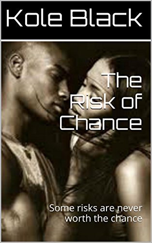 Search : African American E-books presents.. .. ..: Chance *Book Five* (The Short Story)