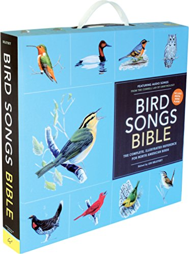 Bird Songs Bible: The Complete, Illustrated Reference for North American Birds (Complete Bird)