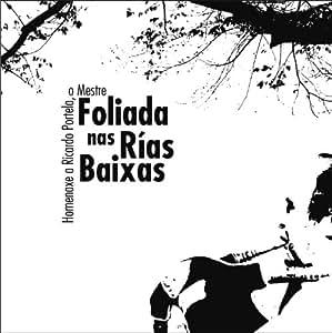 Foliada nas Rías Baixas (Homenaxe a Ricardo Portela, o Mestre) [2CD]