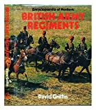 Encyclopaedia of Modern British Army Regiments 0850597080 Book Cover