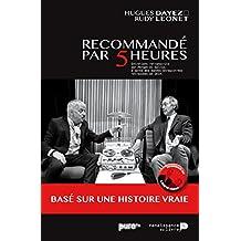 Recommandé par 5 Heures (French Edition)