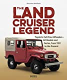 The Land Cruiser Legend: Toyota's Cult Four