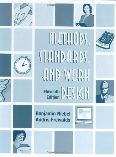 Niebel, Benjamin; Freivalds, Andris's Methods, Standards, & Work Design 11th (eleventh) edition by Niebel, Benjamin; Freivalds, Andris published by McGraw-Hill Science/Engineering/Math [Hardcover] (2002)