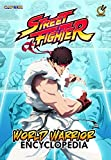 img - for Street Fighter World Warrior Encyclopedia book / textbook / text book