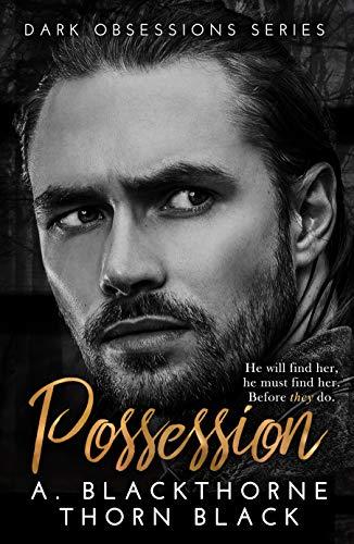 Possession: A Dark Romance