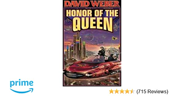 Honor of the Queen (Honor Harrington, Book 2)