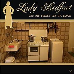 Die Sorgen des Mr. Bloom (Lady Bedfort 48)