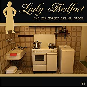 Die Sorgen des Mr. Bloom (Lady Bedfort 48) Hörspiel