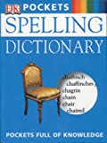 Spelling Dictionary, DK Publishing, 0789496011