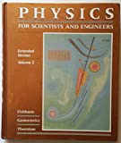 Physics for Scientists and Engineers Extended Version 9780136632467