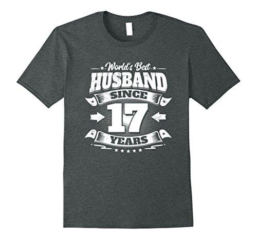 Mens 17th Wedding Anniversary Gift: Best Husband Since 17 Years XL Dark Heather