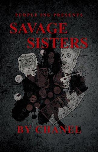Purple Ink Presents Savage Sisters by - Purple Chanel