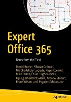 Expert Office 365: Notes from the Field Front Cover