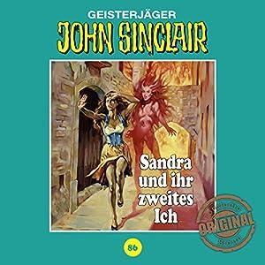 Sandra und ihr zweites Ich (John Sinclair - Tonstudio Braun Klassiker 86) Hörspiel