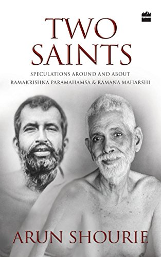 Two Saints: Speculations Around and About Ramakrishna Paramahamsa and Ramana Maharishi
