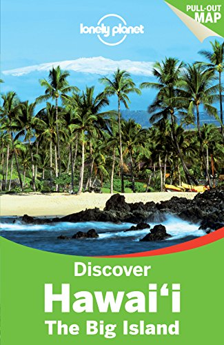 Lonely Planet Discover Hawaii the Big Island (Travel