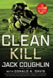 Clean Kill, Jack Coughlin and Donald A. Davis, 0312551029