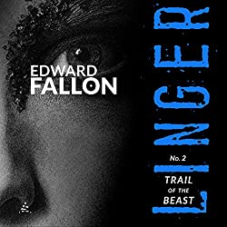 Linger 2: Trail of the Beast