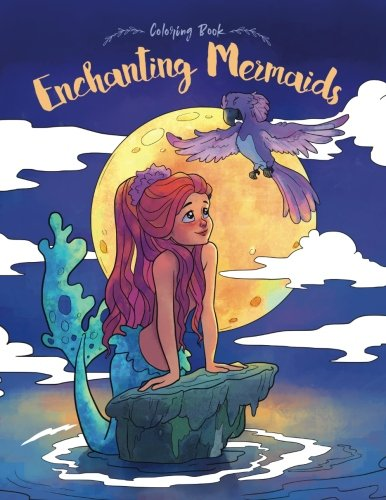 Enchanting Mermaids Coloring Book: A Stunning Coloring Book for Women and Girls (Coloring Gifts for Adults, Kids, Beginners)