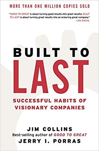 Successful Habits of Visionary Companies Built to Last