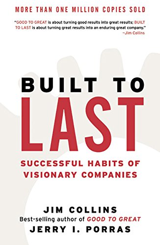 Built to Last: Successful Habits of Visionary Companies cover