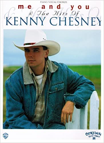 Me And You The Hits Of Kenny Chesney Pianovocalchords Kenny