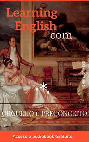 Aprendendo Inglês com Orgulho e Preconceito (Apredendo Inglês com Jane Austen Livro 1)
