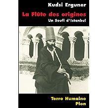 La flûte des origines (TERRE HUMAINE) (French Edition)