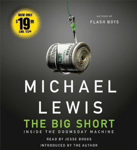 The Big Short: Inside the Doomsday Machine by Michael Lewis (2014-04-01) (The Big Short Inside The Doomsday Machine)