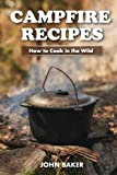 Search : Campfire Recipes: How to Cook in the Wild