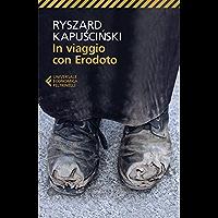 In viaggio con Erodoto (Universale economica Vol. 8037)