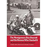 The Montgomery Bus Boycott and the Women Who Started It : The Memoir of Jo Ann Gibson Robinson, Robinson, JoAnn G., 0870495240