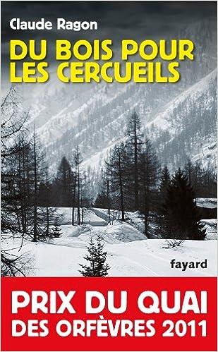 DU BOIS POUR LES CERCUEILS de Claude Ragon 51ps3s%2B4N2L._SX307_BO1,204,203,200_