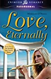 Love, Eternally, Morgan O'Neill, 1440551529
