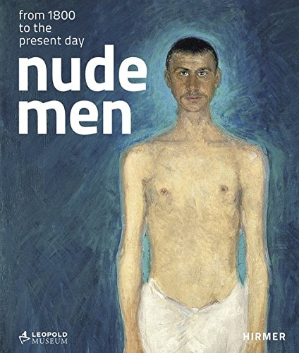 Nude Men: From 1800 to the Present - United Men Nude