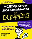 MCSE SQL Server 2000 Administration for Dummies, Rozanne Whalen and Daniel W. Whalen, 0764504800