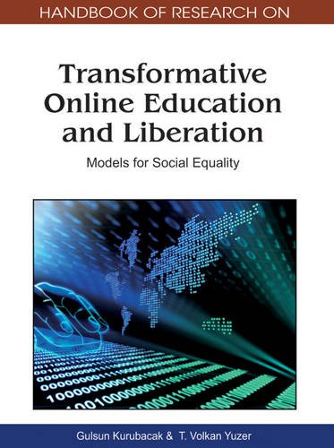 Handbook of Research on Transformative Online Education and Liberation: Models for Social Equality