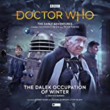 The Early Adventures - 5.1 The Dalek Occupation of Winter (Doctor Who - The Early Adventures)