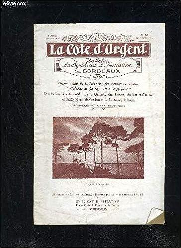 Amazon Fr La Cote D Argent 2eme Serie N 13 Le Chasseur De Palombes Lou Paloumaire Le Camping Foret Gasconne Circuit Du Ciron La Guienne Et La Gascogne Collectif Livres