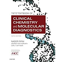 Tietz Textbook of Clinical Chemistry and Molecular Diagnostics - E-Book