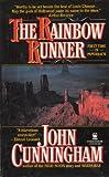 The Rainbow Runner, John Cunningham, 0812513592
