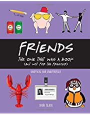 FRIENDS: The One That Was A Book: A hilarious Friends book – full of jokes, quotes, memes and funny illustrations from the hit Friends TV show
