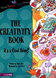 The Creativity Book, Nancy N. Rue, 031070247X