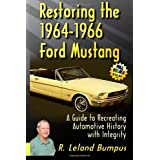 Restoring the 1964-66 Ford Mustang with Integrity